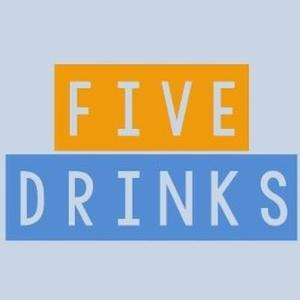 Five Drinks